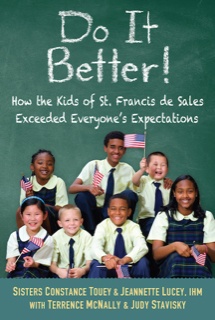 Do It Better! How the Kids from St. Frances de Sales Exceeded Everyone's Expectations